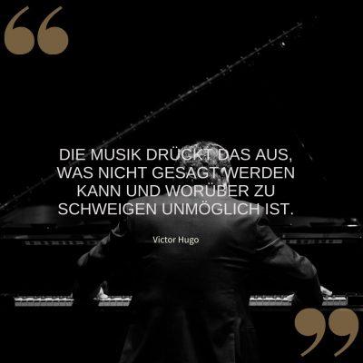 Die Musik drückt das aus, was nicht gesagt werden kann und worüber zu schweigen unmöglich ist.-3